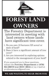 Most of the forested lands in Jamaica are privately owned. The Forestry Department of Jamaica is interested in working with private landowners, who may be able to benefit from the collaboration.